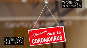 Coronavirüs Sebebiyle İş Akdi Feshi ve Tazminat Hakkı